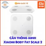 Cân Thông Minh Xiaomi Body Fat Scale 2 - Hàng Chính Hãng