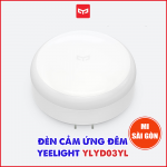 Đèn cảm biến Yeelight YLYD03YL ( 2 chân cắm )